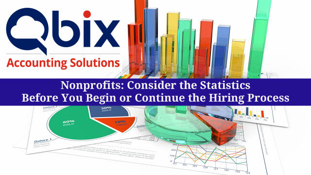 Nonprofits – Consider the Statistics Before You Begin or Continue the Hiring Process