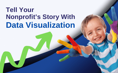 Nonprofit Storytelling: Use Data Visualization to Engage and Inspire