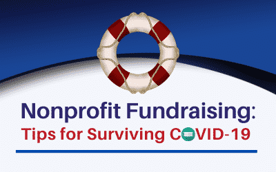 Nonprofit Fundraising: Tips for Surviving COVID-19