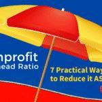 7 Practical Ways to Reduce Nonprofit Overhead Ratio
