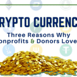 Three Reasons Why Donors and Nonprofits Love Crypto Currency