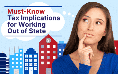 The Must-Know Tax Implications for Working Out of State